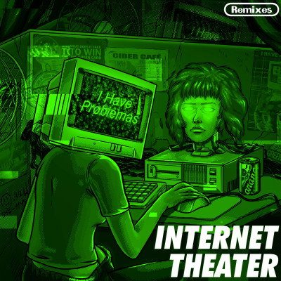 Internet Theater Remixes