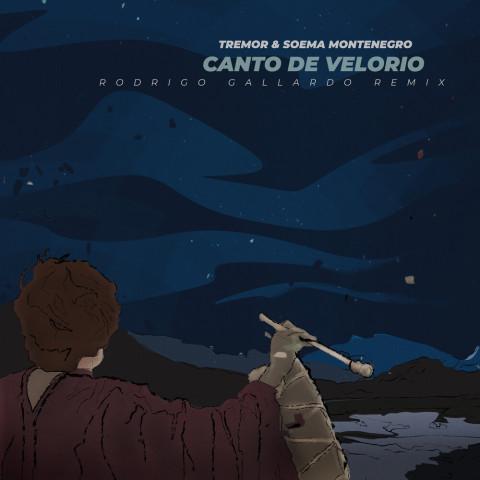 Canto de Velorio (Rodrigo Gallardo Remix)