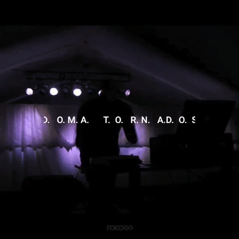 D.O.M.A. T.O.R.N. A.D. O. S
