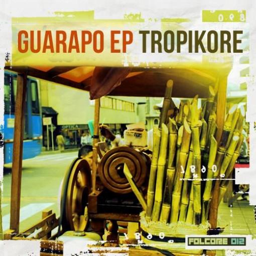 Guarapo EP