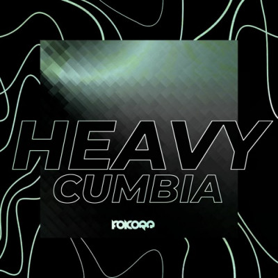 Heavy Cumbia