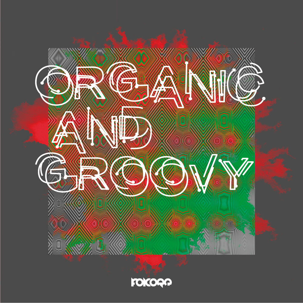 Organic and Groovy
